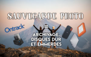 "Image illustrant l'article ""Sauvegarde photo = Archivage, Disques Durs et Emmerdes"" - Apprendre la photo avec La photo clic par clic"