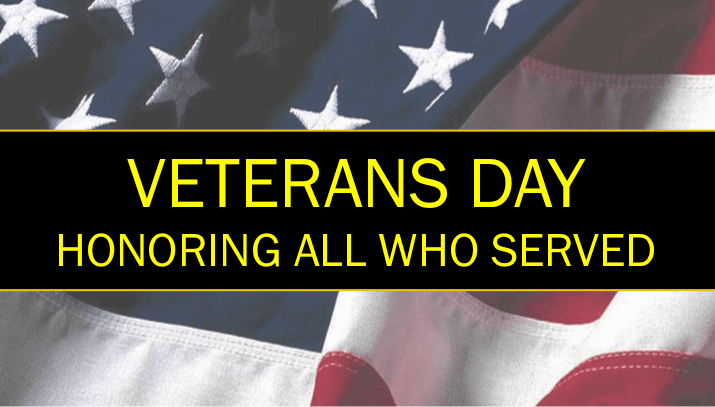 Veterans Day 2013 - Honoring All Who Served