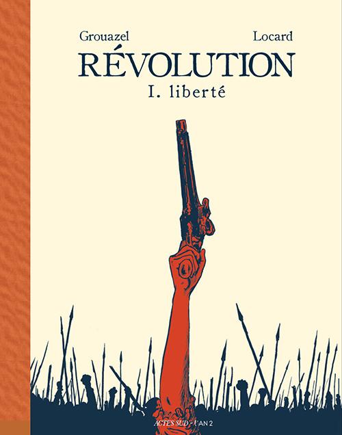 Révolution tome 1 de Younn Locard et Florent Grouazel