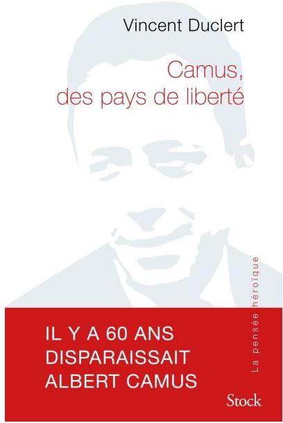 Vincent Duclert : Camus, des pays de liberté