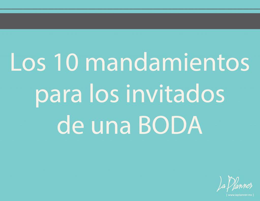Los 10 mandamientos para los invitados de una BODA