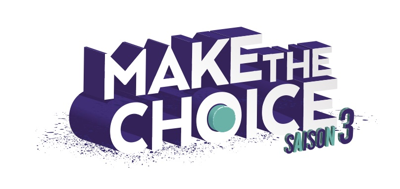 Evénement #2 – Make the Choice – Saison 3