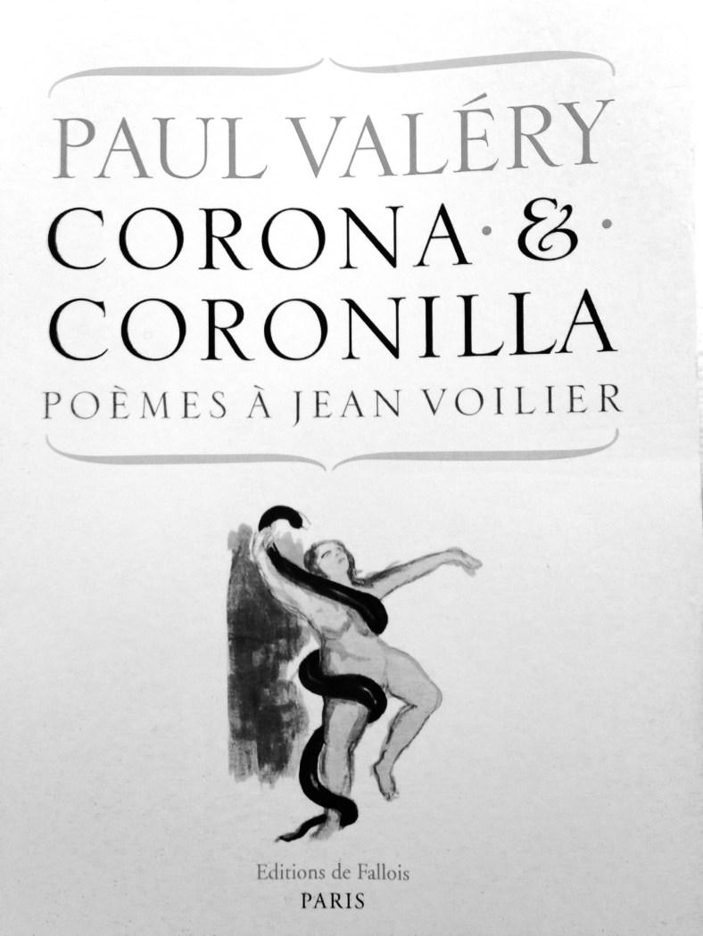 Corona & Coronilla par Paul Valéry, Editions de Fallois, 2008