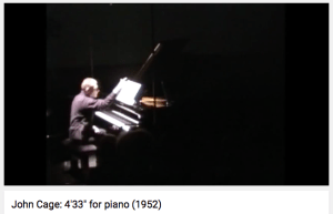 John Cage (1912-1992) 4'33'' for piano (1952)