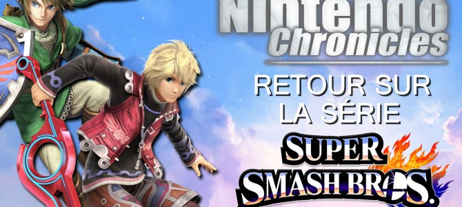 Nintendo Chronicles 0 – La série Super Smash Bros – SSB4 Wii U/3DS