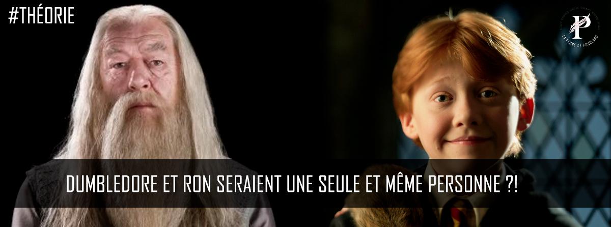 Dumbledore et Ron ne seraient qu'une seule et même personne ?!