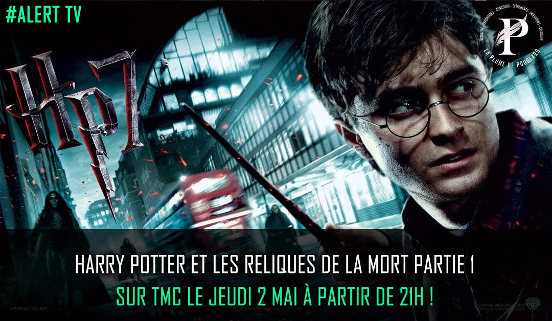 Jeudi 02 Mai : Harry Potter et les reliques de la mort partie 1 sur TMC !