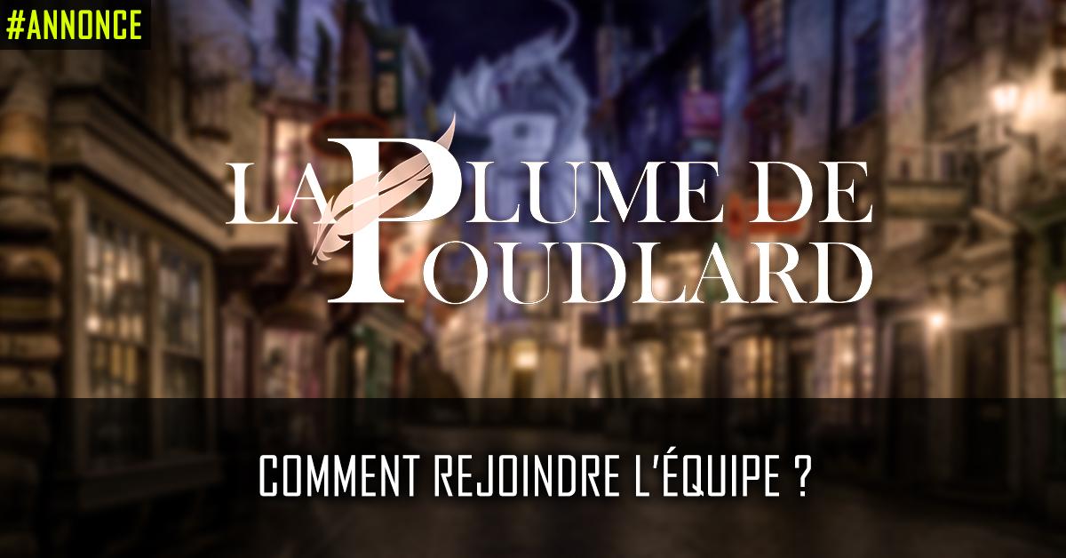 Comment rejoindre l'équipe de La Plume de Poudlard ?