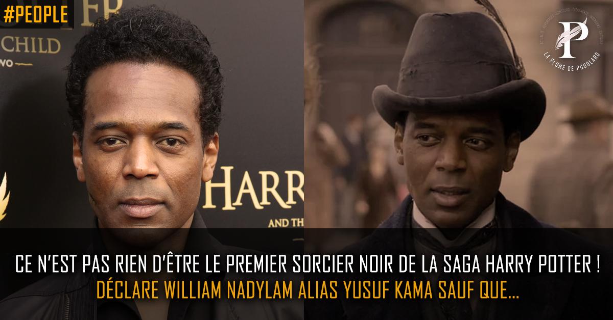 """""""Ce n'est pas rien d'être le premier sorcier noir de la saga Harry Potter !"""" déclare William Nadylam sauf que..."""