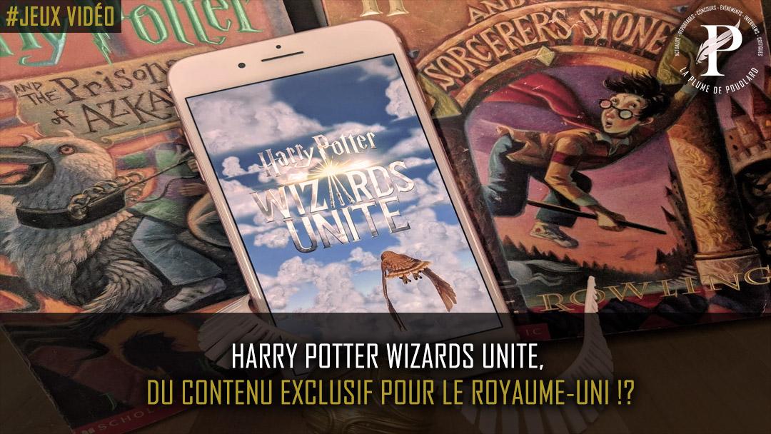 Harry Potter Wizards Unite, du contenu exclusif pour le Royaume-Uni !?