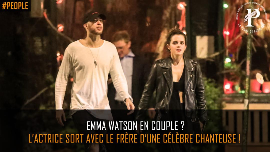 Emma Watson en couple ? L'actrice sort avec le frère d'une célèbre chanteuse !