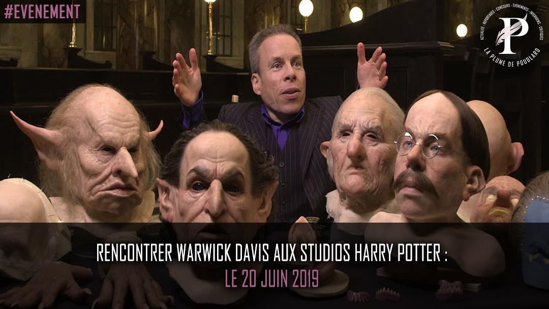 Rencontrer Warwick Davis aux studios Harry Potter : le 20 juin 2019