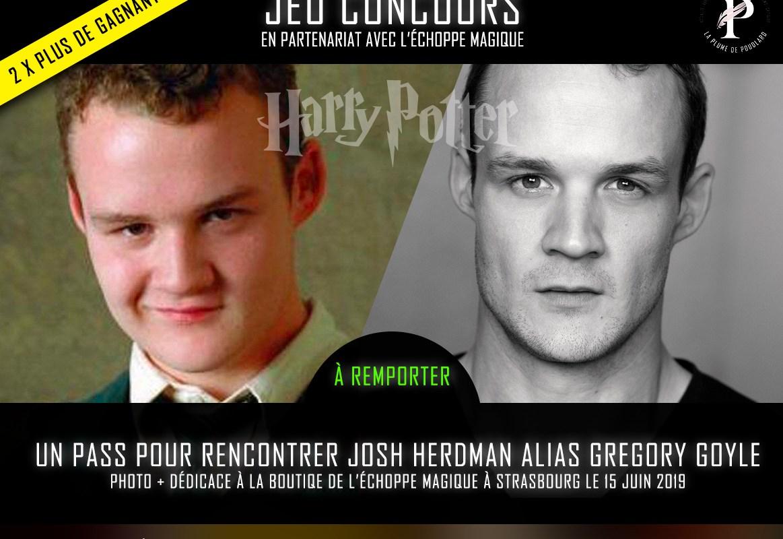 Jeu concours : Remportez un PASS pour rencontrer Josh Herdman alias Grégory Goyle (Photo + dédicace)