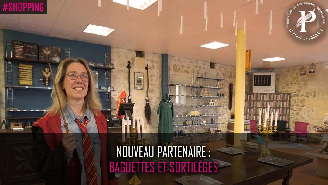 Nouveau partenaire : Baguettes et sortilèges