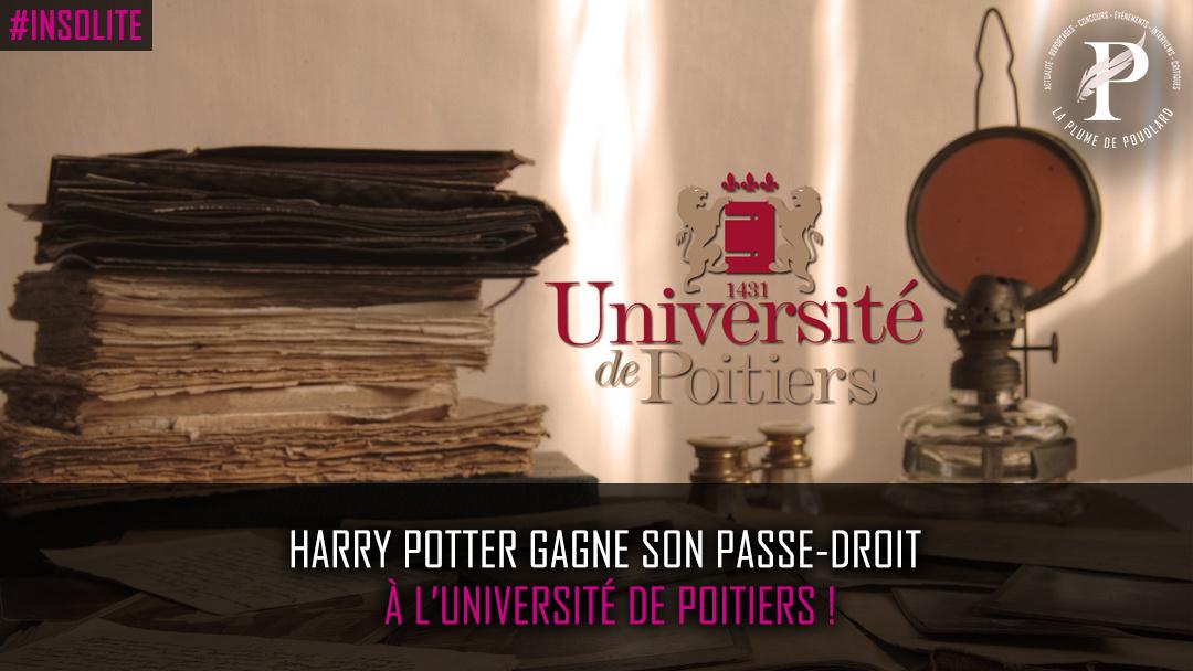Harry Potter gagne son passe-droit à l'Université de Poitiers !