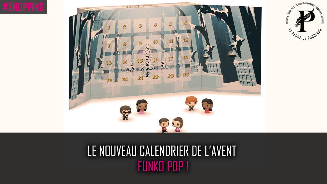 Le nouveau calendrier de l'avent de Funko Pop !