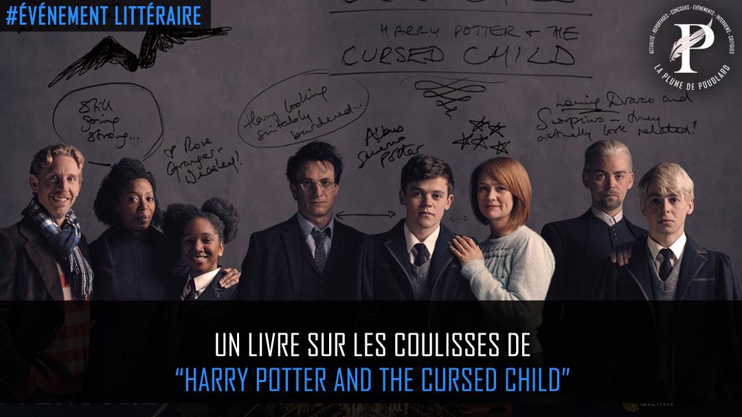 """Un livre sur les coulisses de """"Harry Potter and the cursed child"""""""