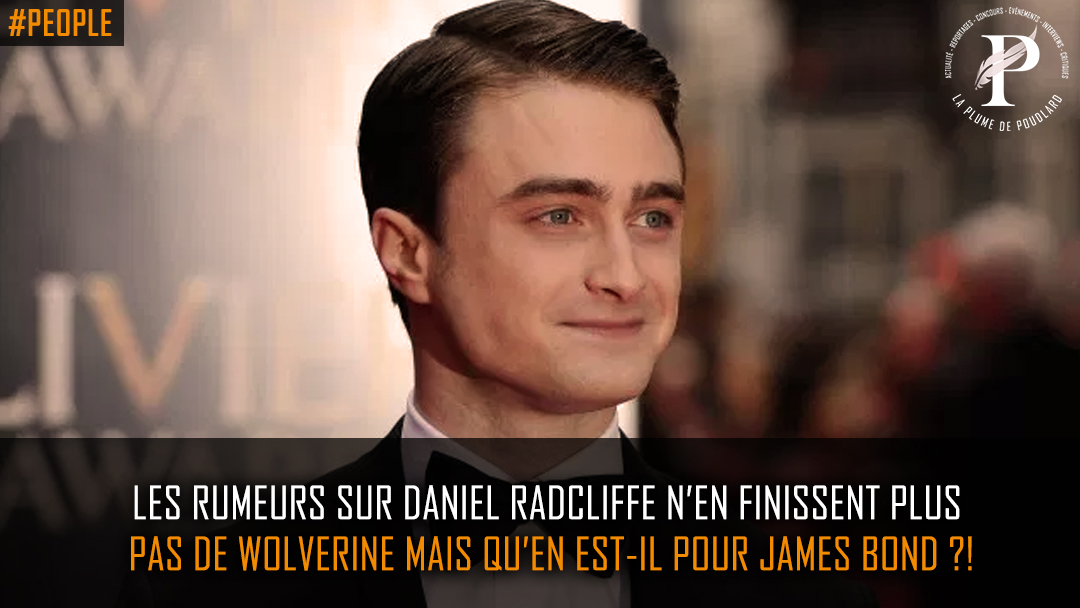 Daniel Radcliffe dans la peau de James Bond ?