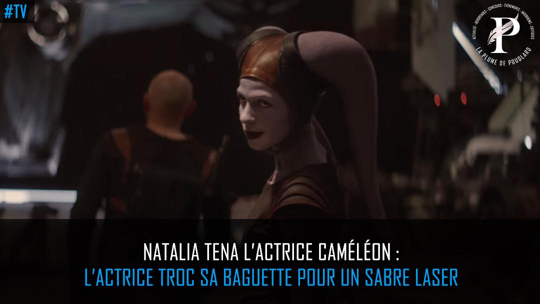 Natalia Tena l'actrice caméléon : Nymphadora Tonks échange sa baguette contre un sabre laser !