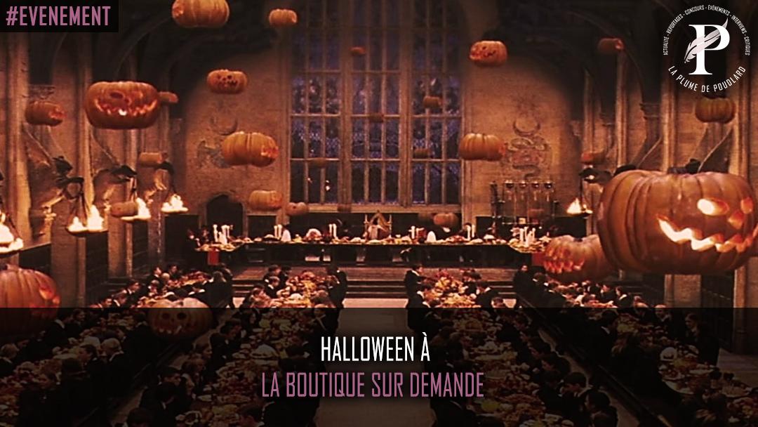 Halloween à la boutique sur demande