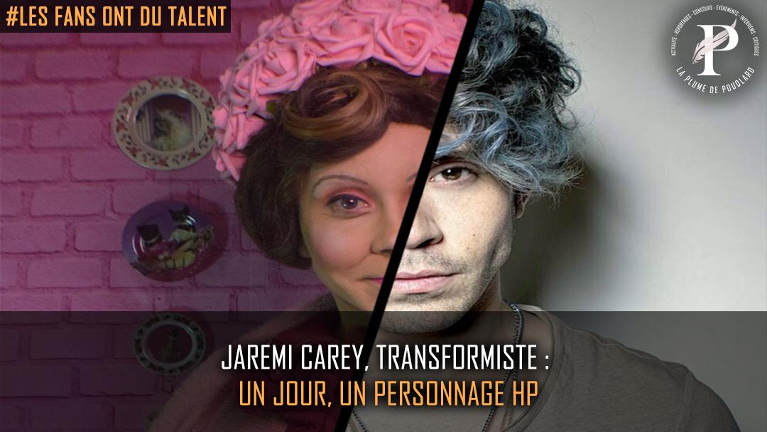 Jaremi Carey, fan de makeup, se transforme en personnages d' Harry Potter !