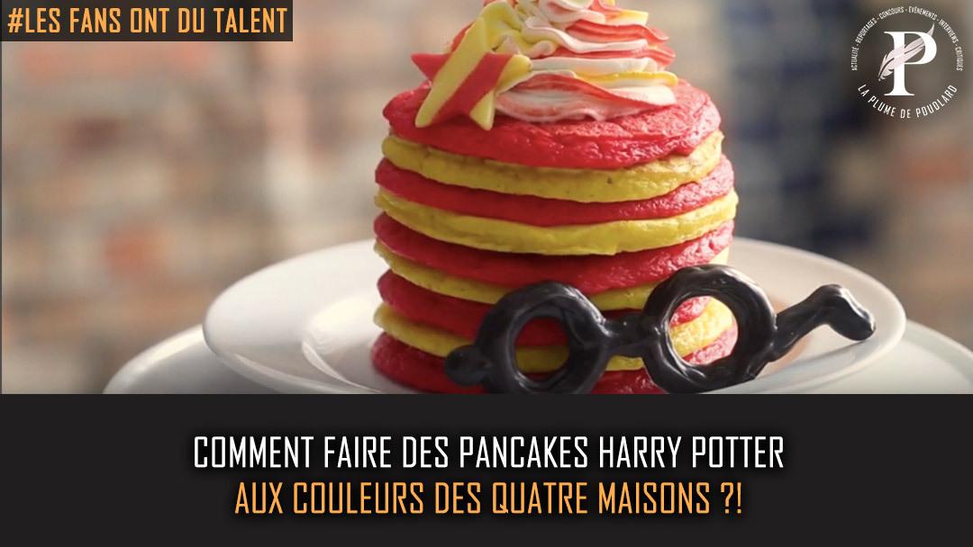 Comment faire des pancakes Harry Potter aux couleurs des quatre maisons ?!