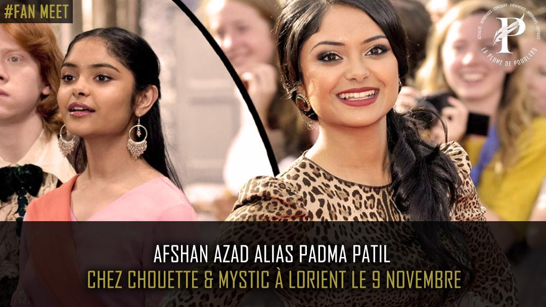 Venez rencontrer Afshan Azad, alias Padma Patil !