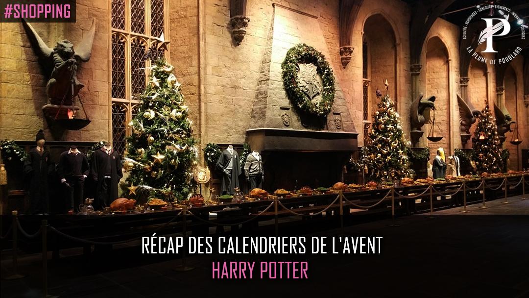 Quel calendrier de l'Avent Harry Potter choisir ? Le récap est ici !