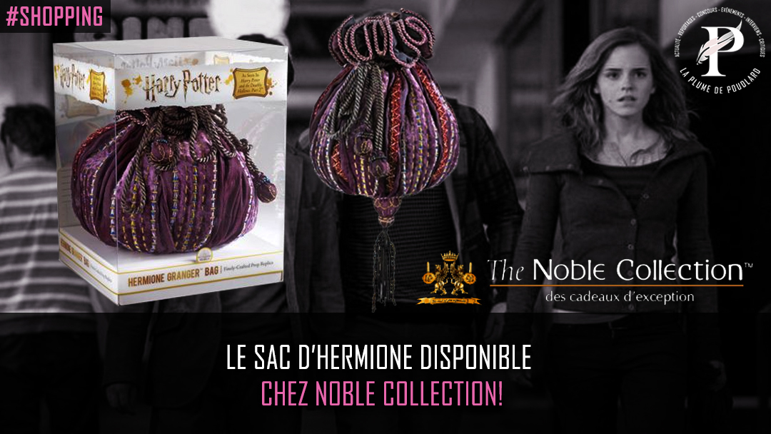 Le sac d'Hermione disponible chez Noble Collection!