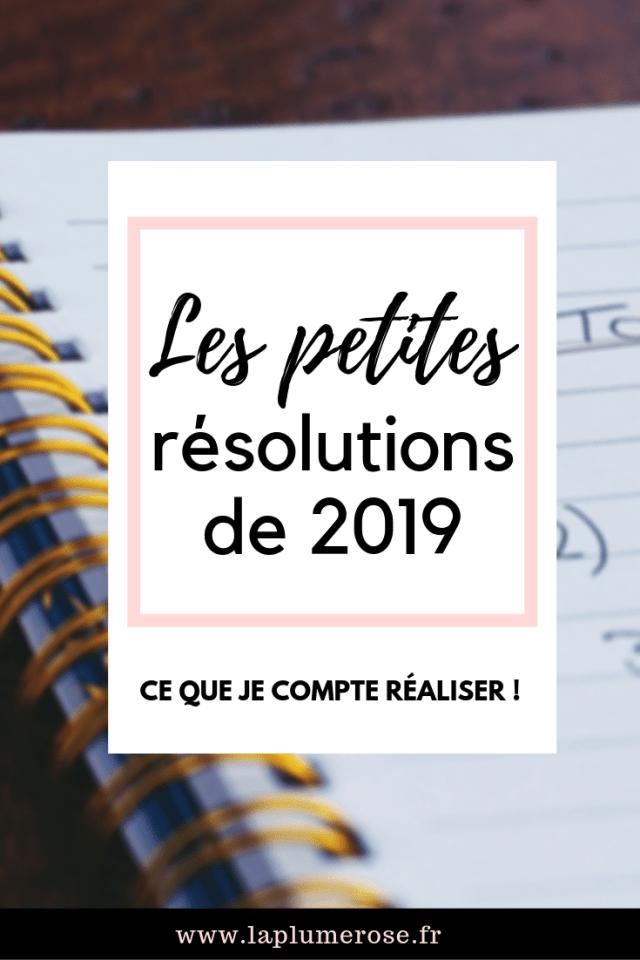 Cette image représente les petites résolutions de 2019 que je souhaite prendre