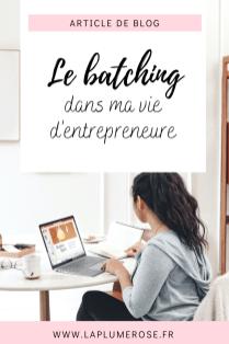Comment j'ai intégré le batching dans ma routine d'entrepreneure P2