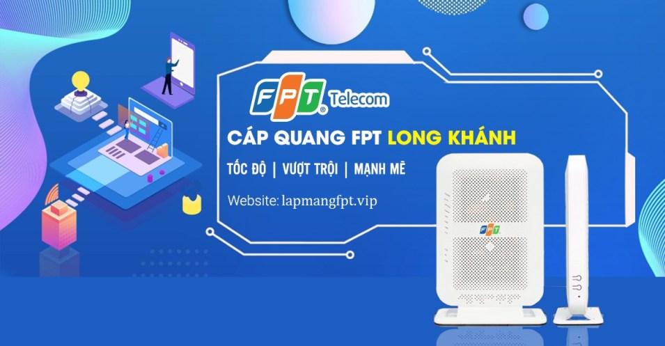 Lắp mạng cáp quang FPT Long Khánh