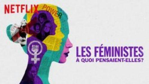 les féministes a quoi pensaient elles