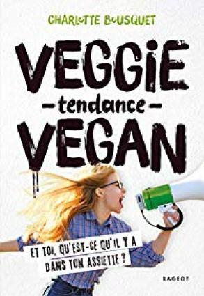 Avis sur Veggie tendance vegan de charlotte Bousquet