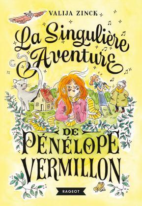 Je vous donne mon avis sur le livre La singulière aventure de Pénélope Vermillon de Valija Zinck 2