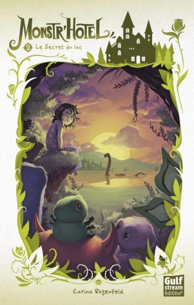 Je vous donne mon avis que le livre Monstr'hôtel T2 le secret du lac de Carina Rozenfeld