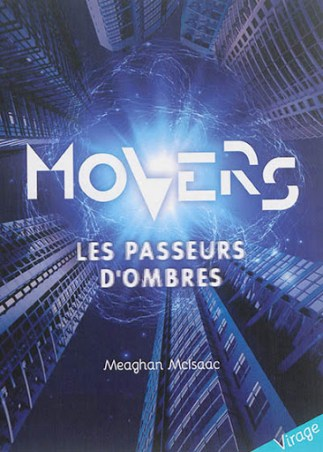 Movers T1 le passeur des ombres de Meaghan Mcisaac,