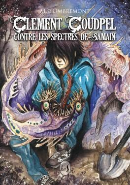 Avis sur Clément Coudpel contre les spectres de Samain de M.d'Ombremont
