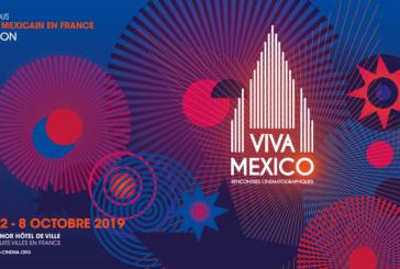 Paris-Festival de cinéma «Viva México» du 2 au 8 octobre 2019 ! (Videos)