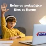 Cursos en Refuerzo Pedagógico Dios es Bueno
