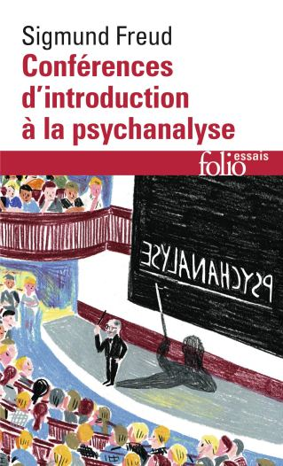 Conférences d'introduction à la psychanalyse Freud