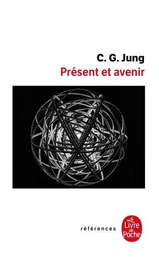 Présent et avenir Carl Gustav Jung