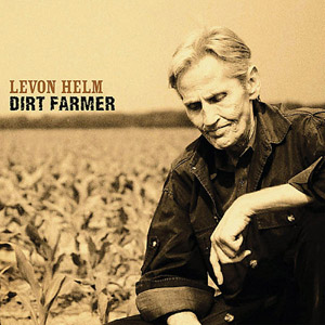 levon helm dirt farmer on the laptop sessions acoustic cover songs music video blog