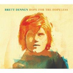 """Brett Dennen's """"Hope for the Hopeless"""" (2008) on the laptop sessions acoustic cover songs music video blog"""