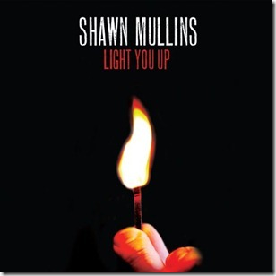 Light You Up (Shawn Mullins, 2010) the laptop sessions acoustic cover songs music video blog