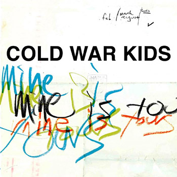 cold war kids mine is yours on the laptop sessions acoustic cover songs music video blog