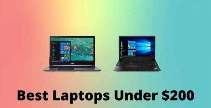 9 Best Laptops Under $200