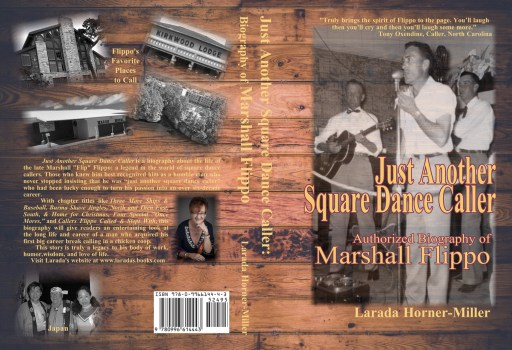 Cover of Just Another Square Dance Caller: Authorized Biography of Marshall Flippo by Larada Horner-Miller