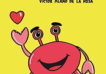 El escritor Víctor Álamo de la Rosa el próximo Lunes día 4 de Junio en el Club de Lectura La Ranilla con Omar, el niño cangrejo.