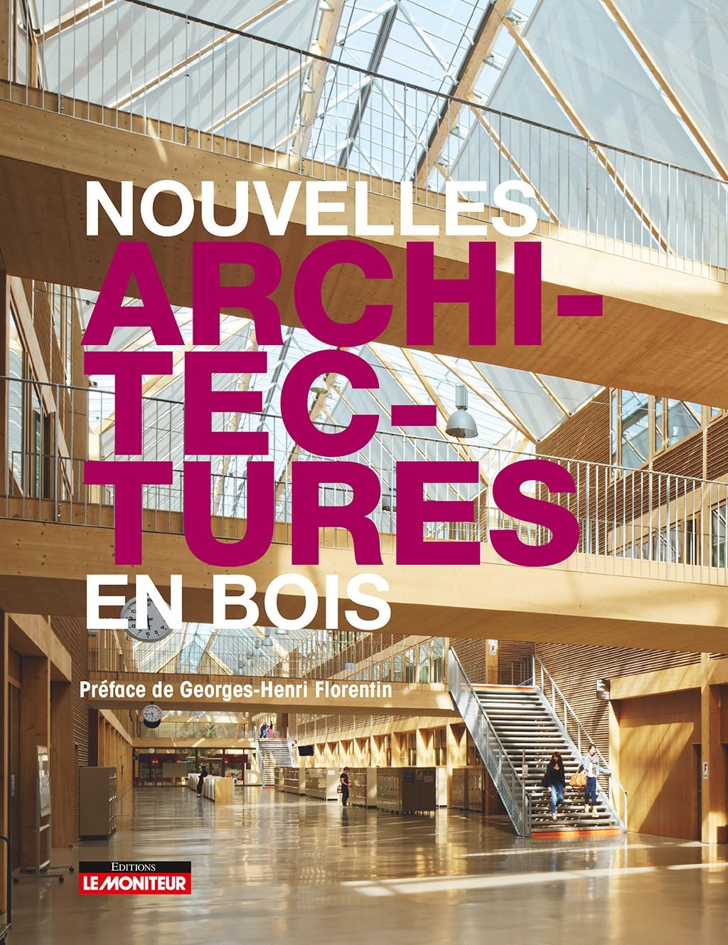 """Juin 2016 Publication ECL de Chaville dans """"Nouvelles architectures en bois"""""""